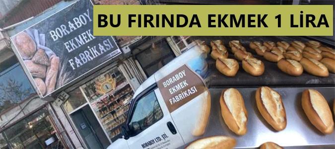 O FIRINDA EKMEK  1 LİRAYA SATILIYOR